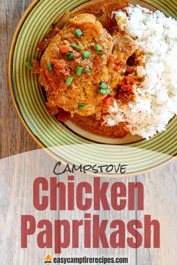 Chicken Paprikash may not be the first thing you think of when you think about camping food, but it makes a hearty dinner after a busy day hiking.